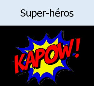 gouter anniversaire super heros